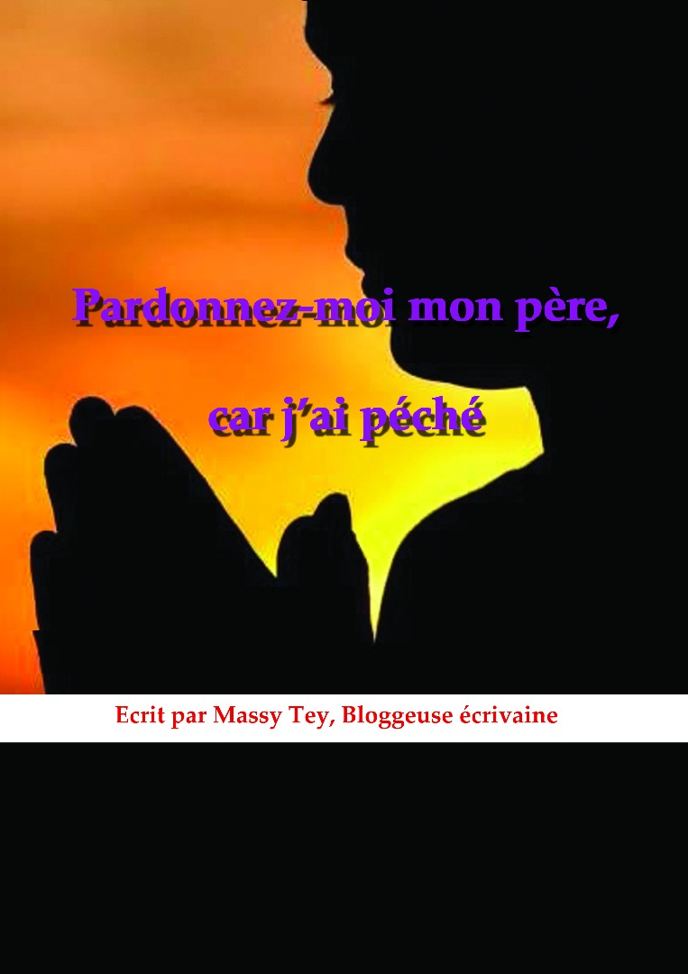 Pardonnez Moi Mon Père Car Jai Péché Acte 3 Le Blog De